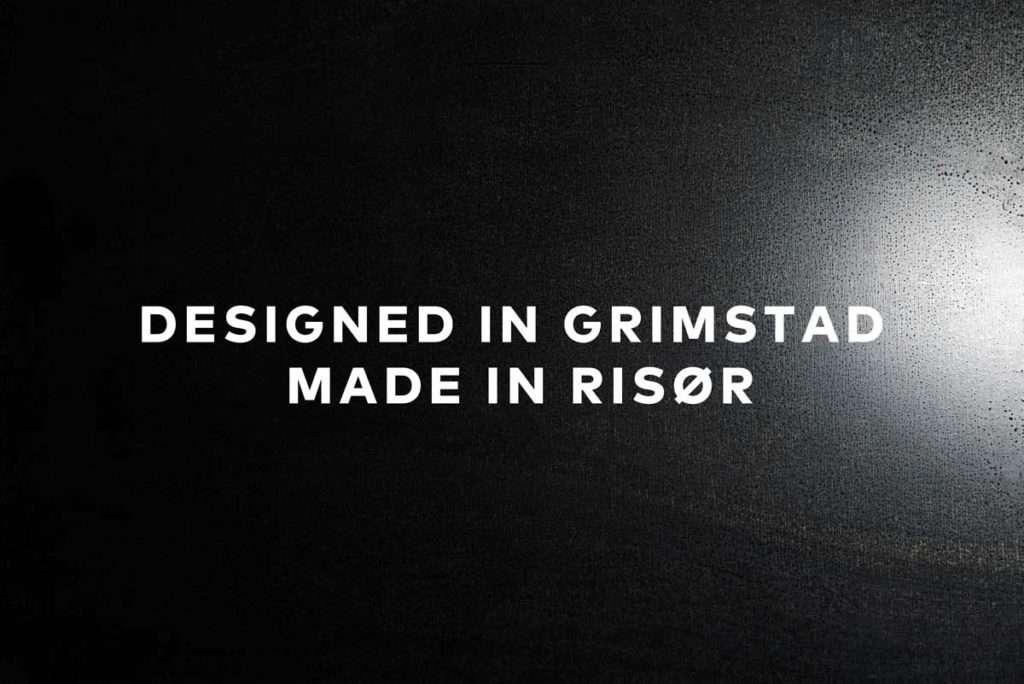 Designet i Grimstad, laget i risør norge. Norsk design og produkt